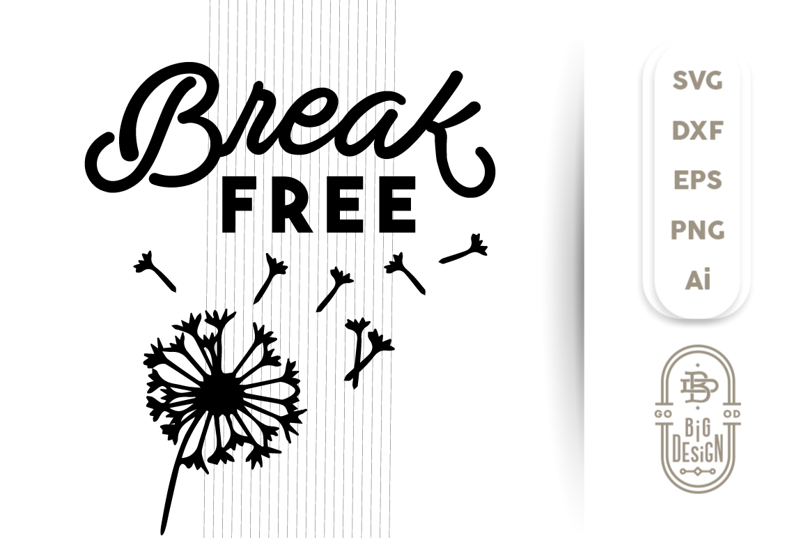 Break Free Svg Cut File Dandelion Silhouette By Big Design