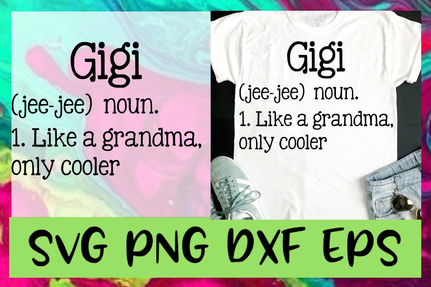 Gigi Grandma Definition Quote Svg Png Dxf Eps Design Cut Files