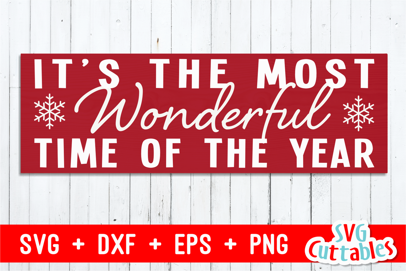 It S The Most Wonderful Time Of The Year Christmas Cut File By Svg Cuttables Thehungryjpeg Com