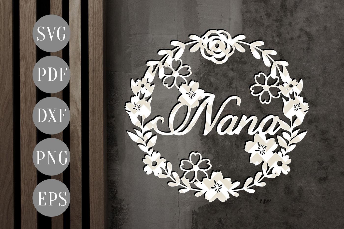 Nana Wreath Svg Papercut Template Grandma Cutting File Dxf Pdf