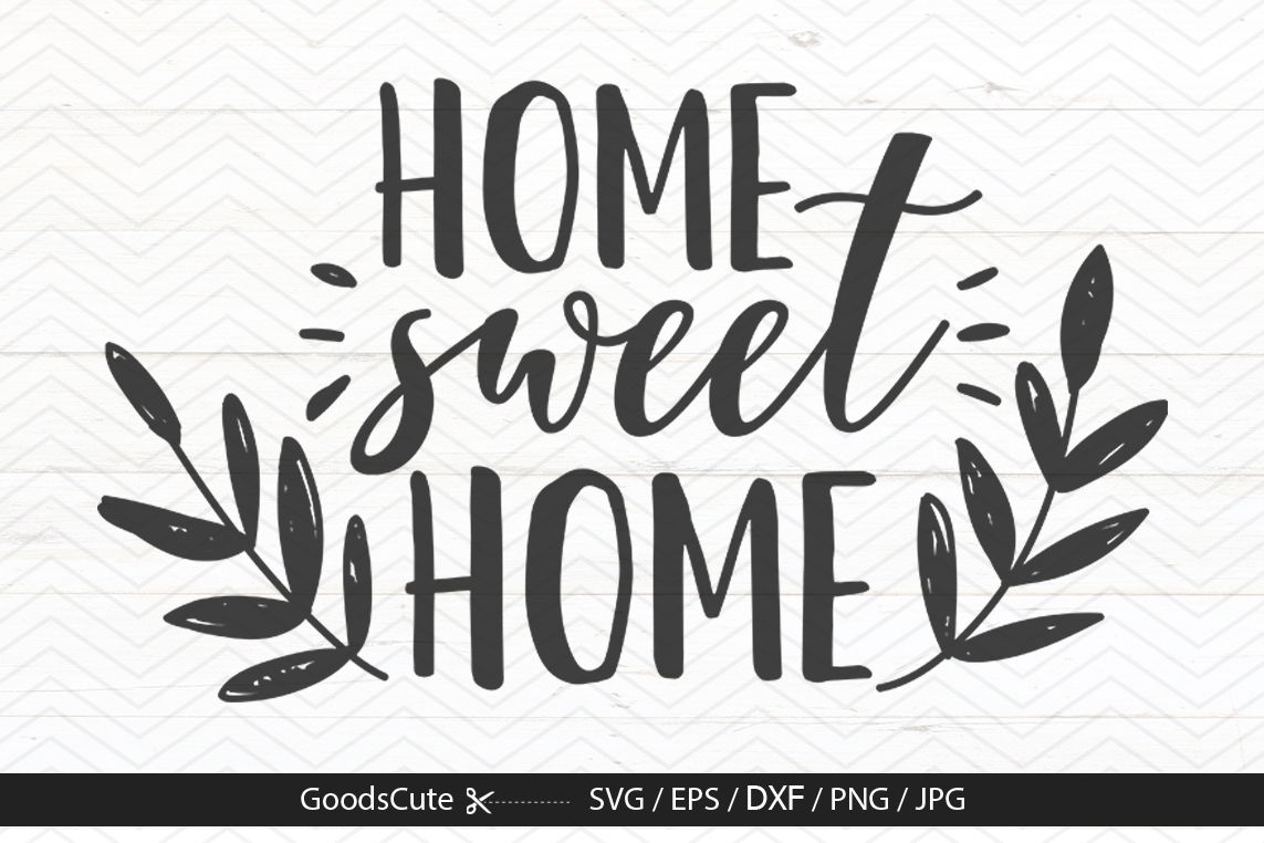 Home Sweet Home Svg By Goodscute Thehungryjpeg Com