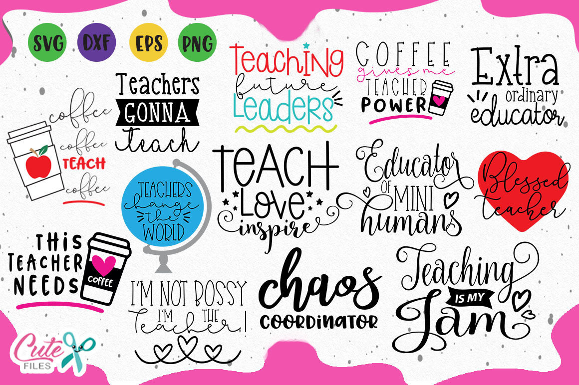 Teaching Saying Bundle Back To School Svg Cuts Files By Cute