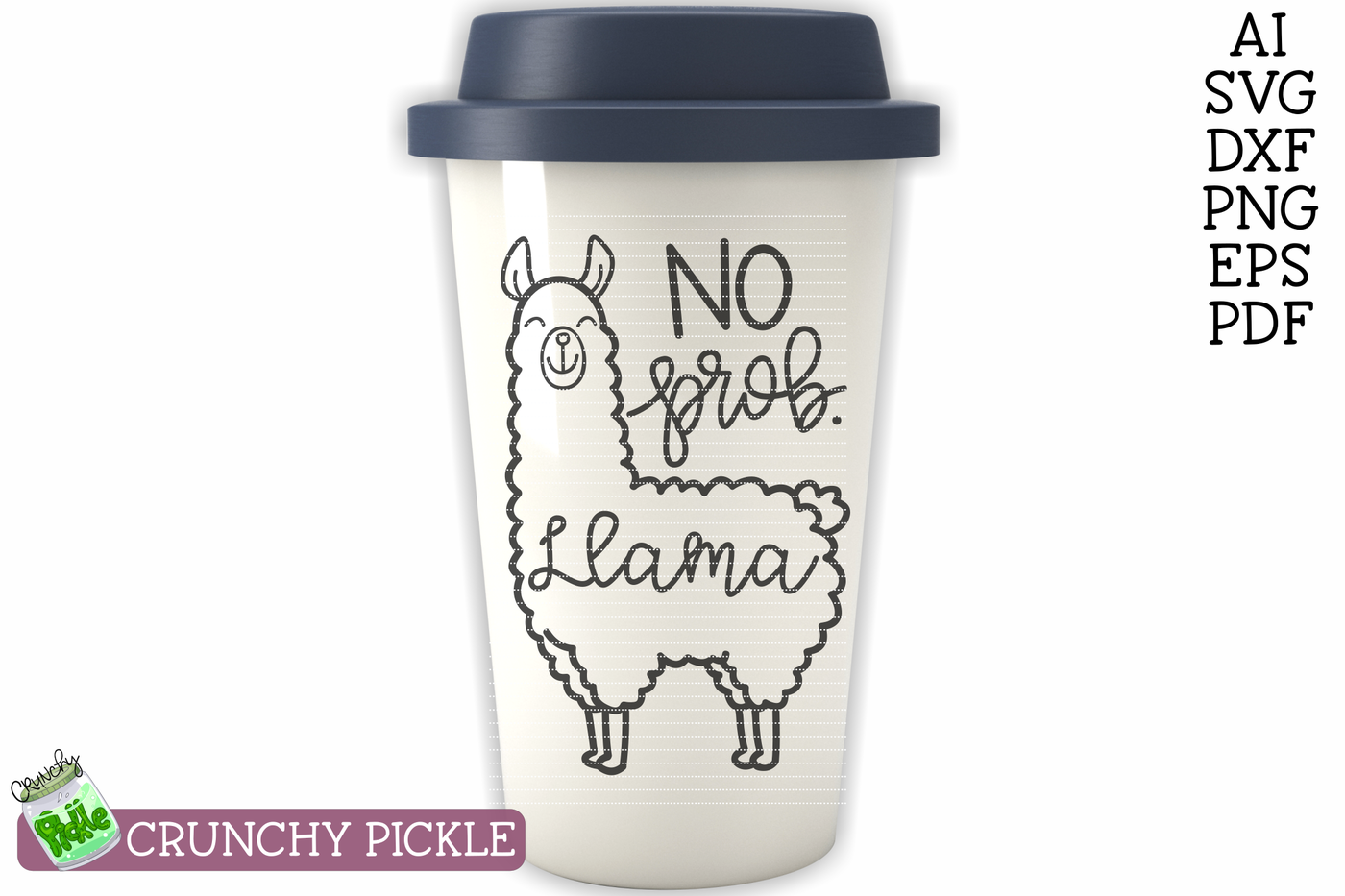No Prob Llama SVG By Crunchy Pickle | TheHungryJPEG com