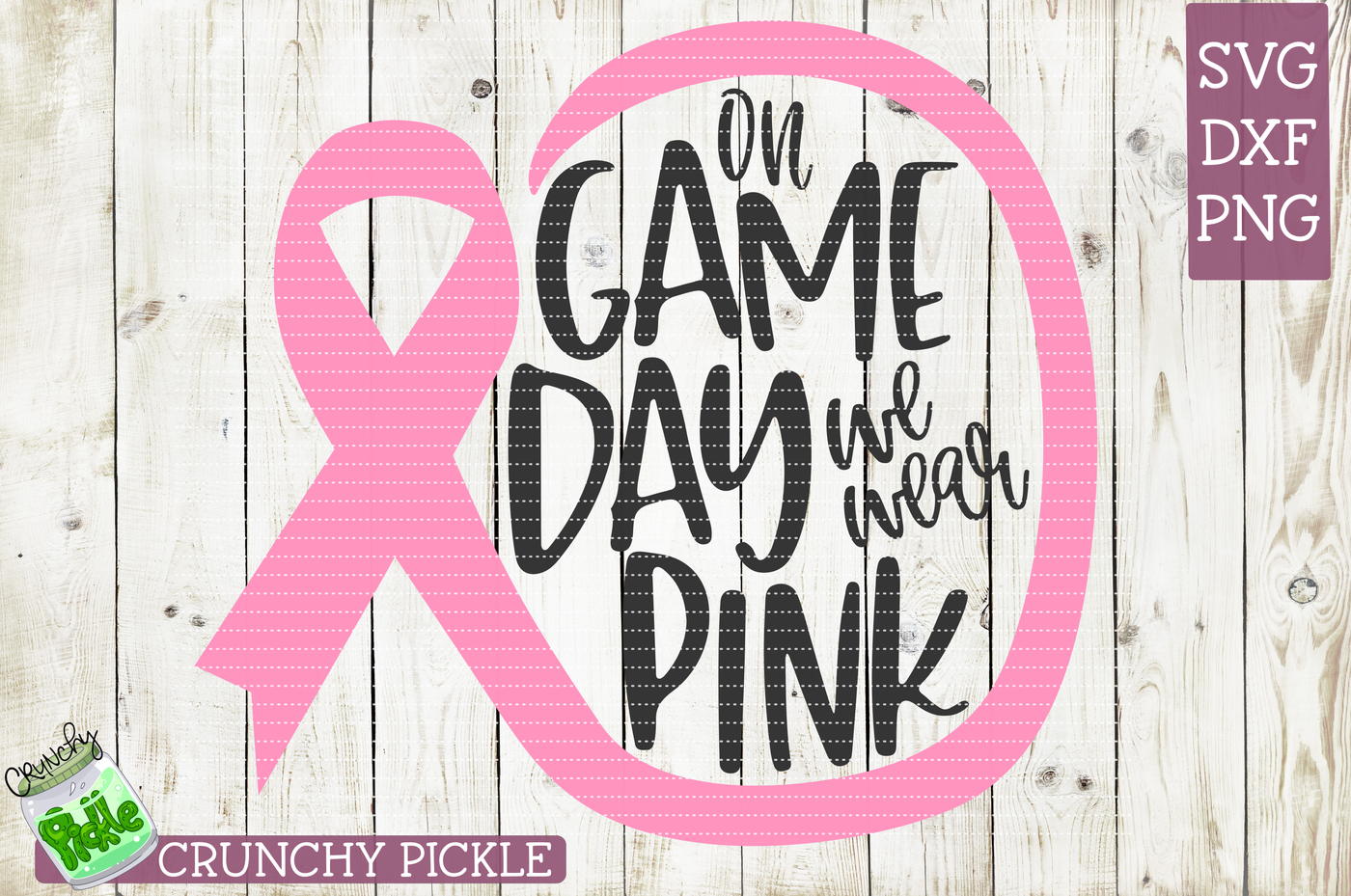 On Game Day We Wear Pink Svg Cutting File By Crunchy Pickle