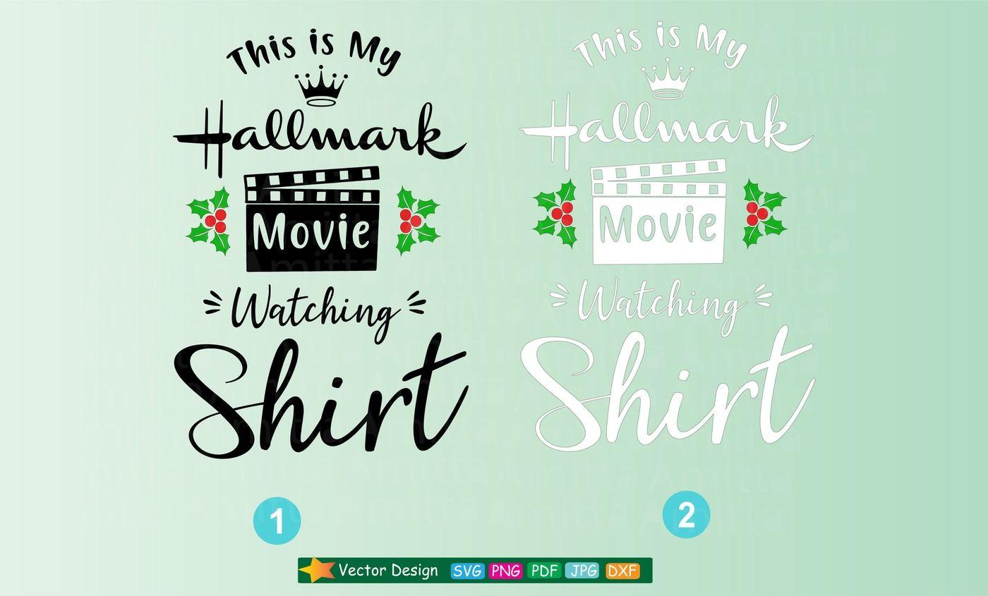 This Is My Hallmark Christmas Movie Watching Shirt Svg By Amittaart Thehungryjpeg Com