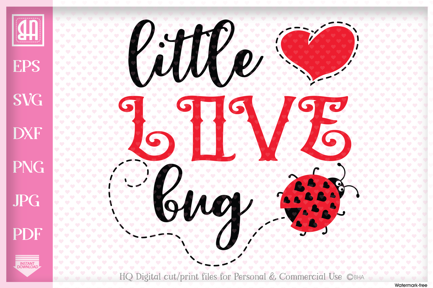Little Love Bug Svg Little Bug Svg Valentine S Day Svg By Blueberry Hill Art Thehungryjpeg Com