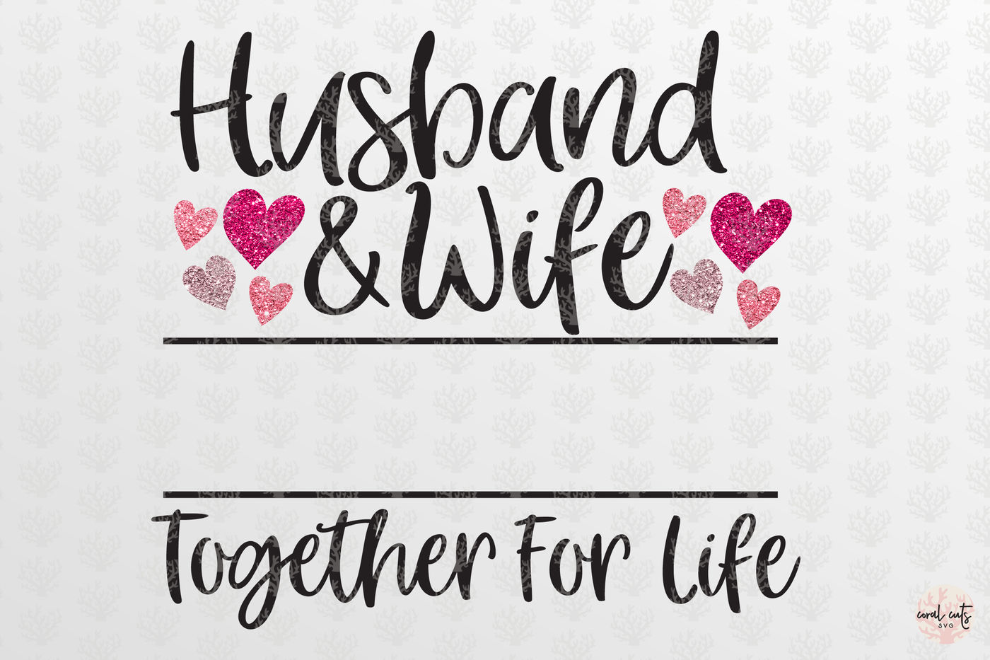 Husband Wife Together For Life Wedding Svg Eps Dxf Png By