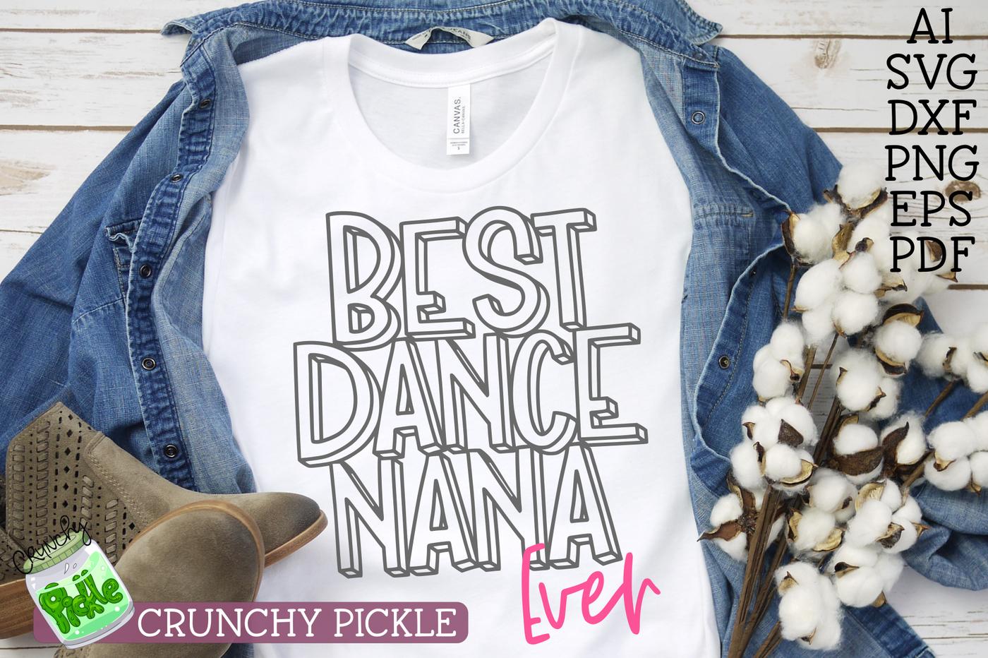 Best Dance Nana Ever By Crunchy Pickle Thehungryjpeg Com
