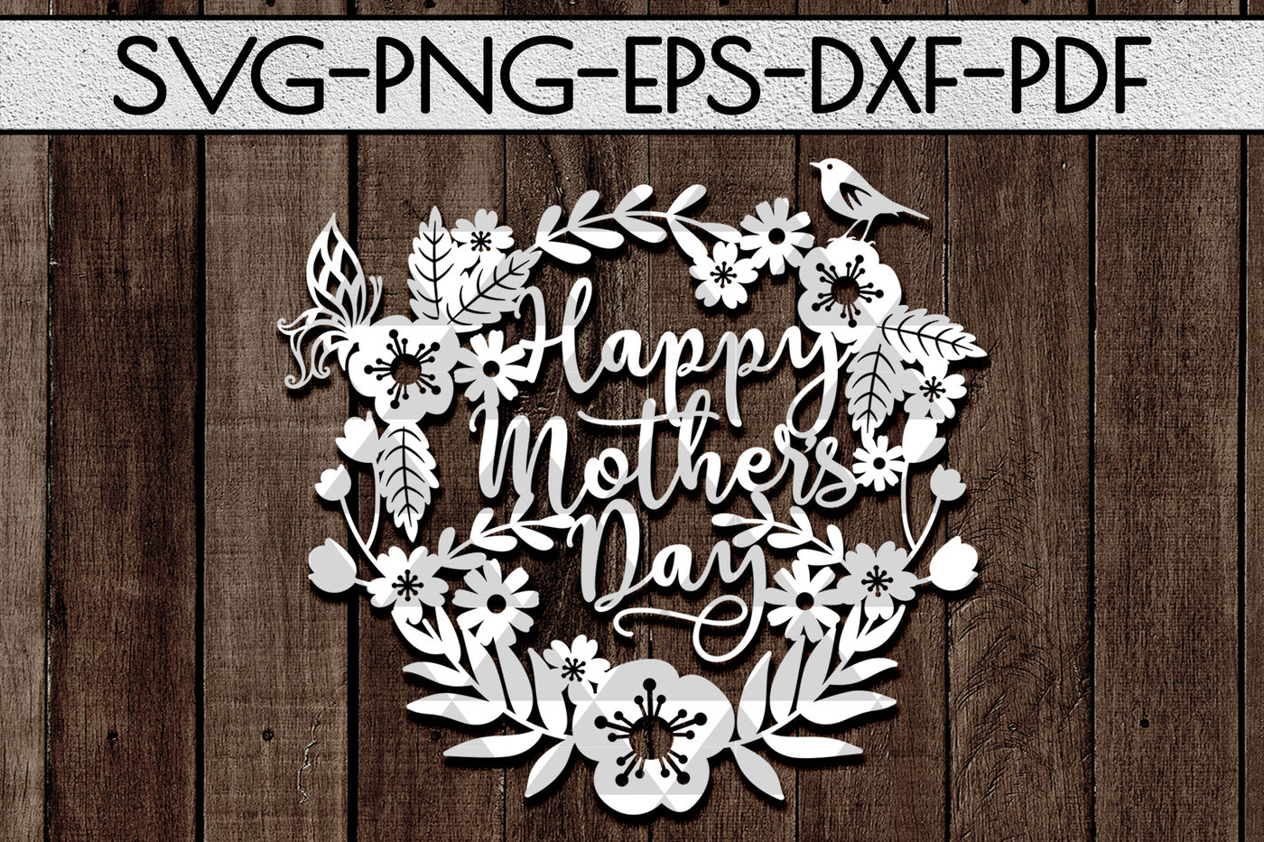 Happy Mother S Day Svg Cutting File Home Decor Papercut Dxf Pdf