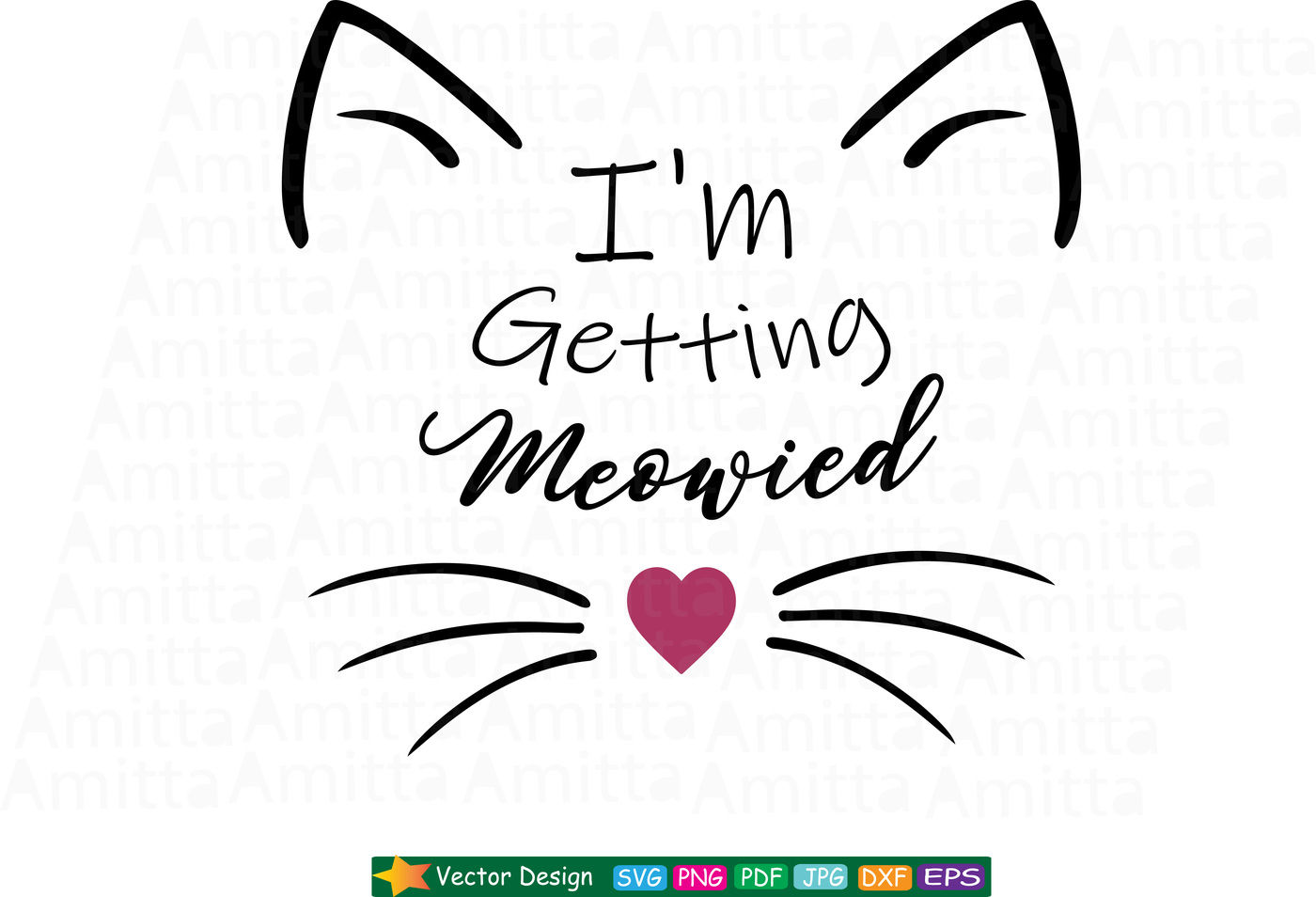 I M Getting Meowied Svg By Amittaart Thehungryjpeg Com