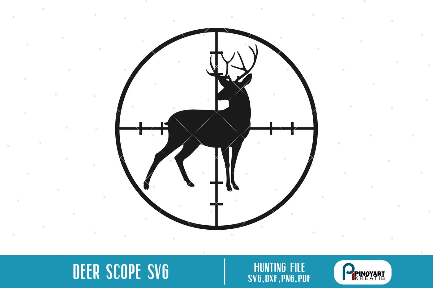 Deer In Scope Svg Deer Hunting Svg Deer Svg Svg Files For