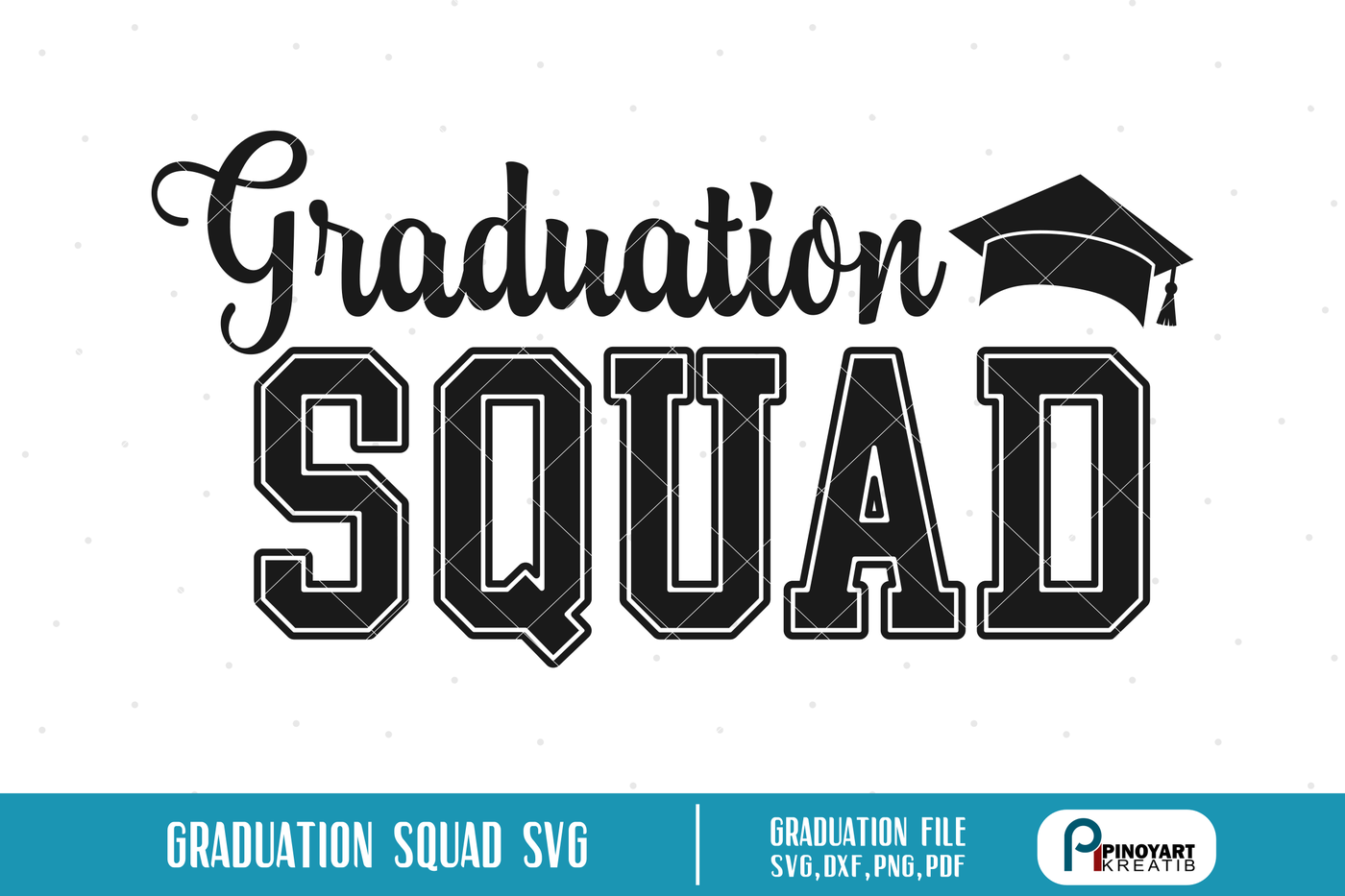 Graduation Squad Svg Graduation Svg Grad Svg Svg Files For