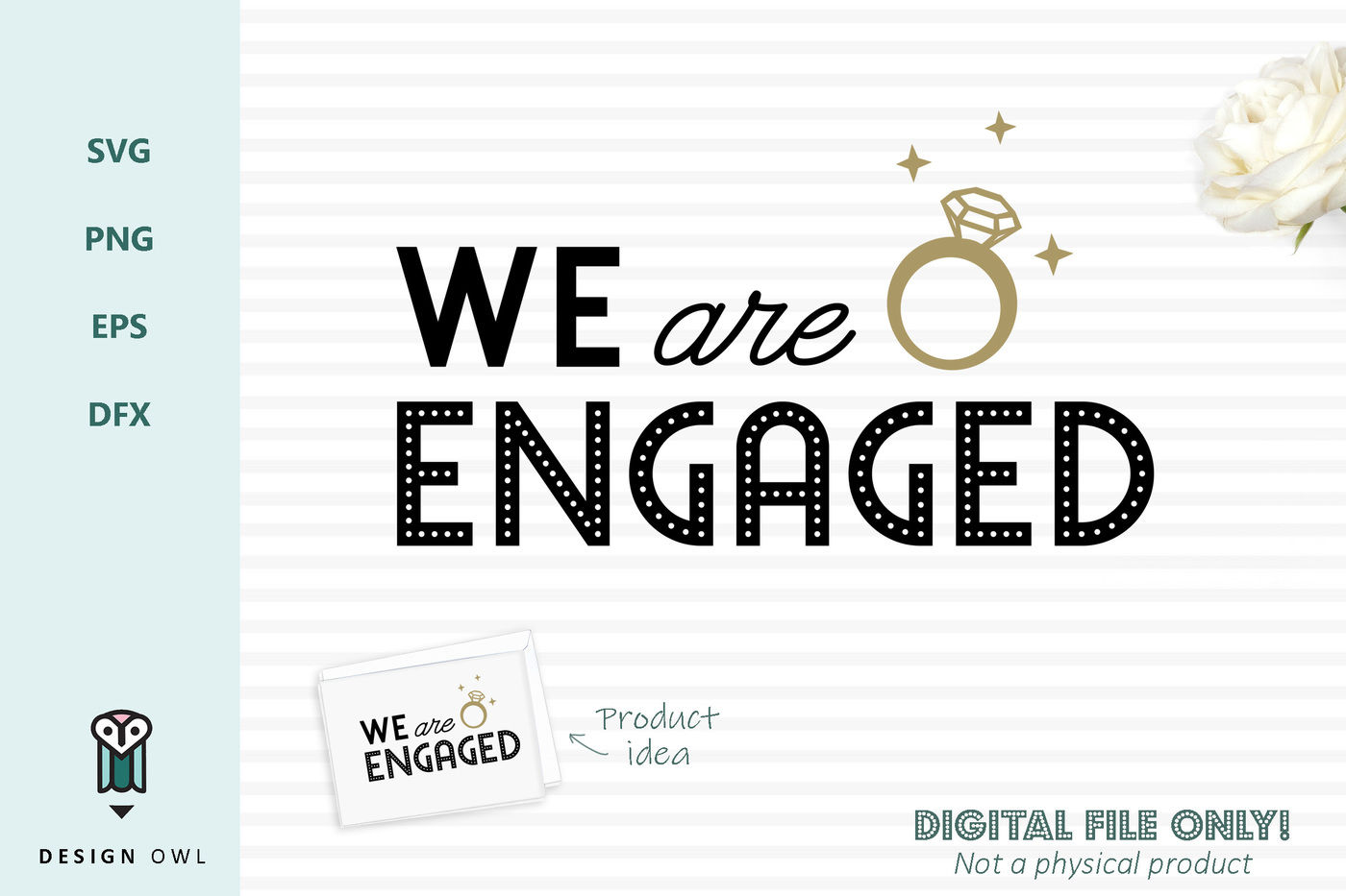 We Are Engaged Svg File By Design Owl Thehungryjpeg Com