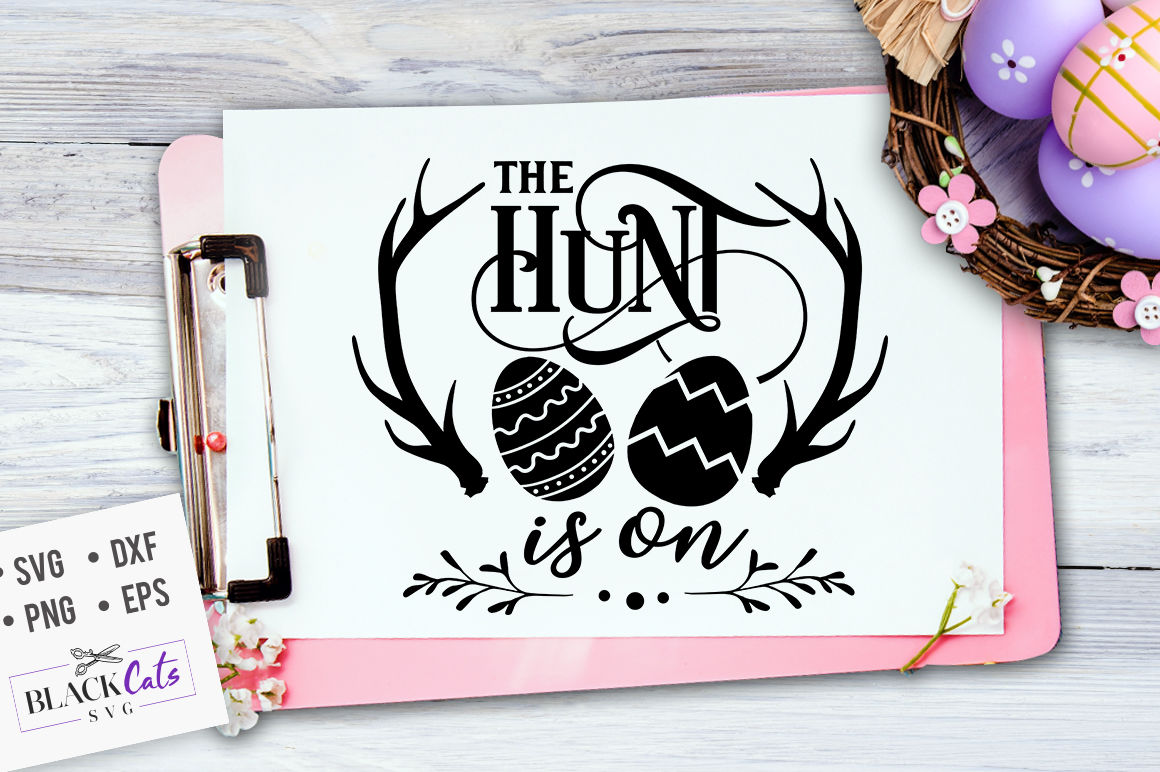 The Hunt Is On Svg By Blackcatssvg Thehungryjpeg Com