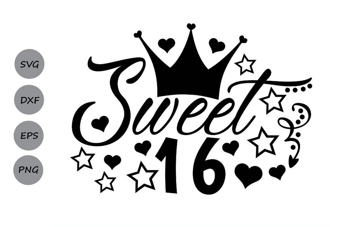 Sweet 16 Svg Birthday Svg Sixteenth Birthday Svg Birthday Party