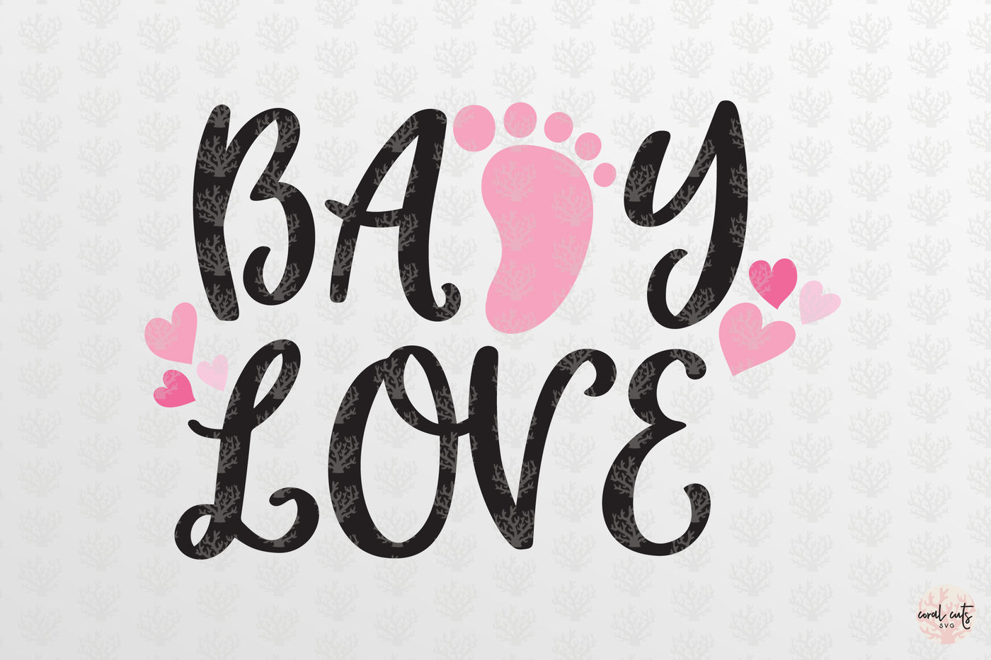 Baby Love Love Svg Eps Dxf Png By Coralcuts Thehungryjpeg Com