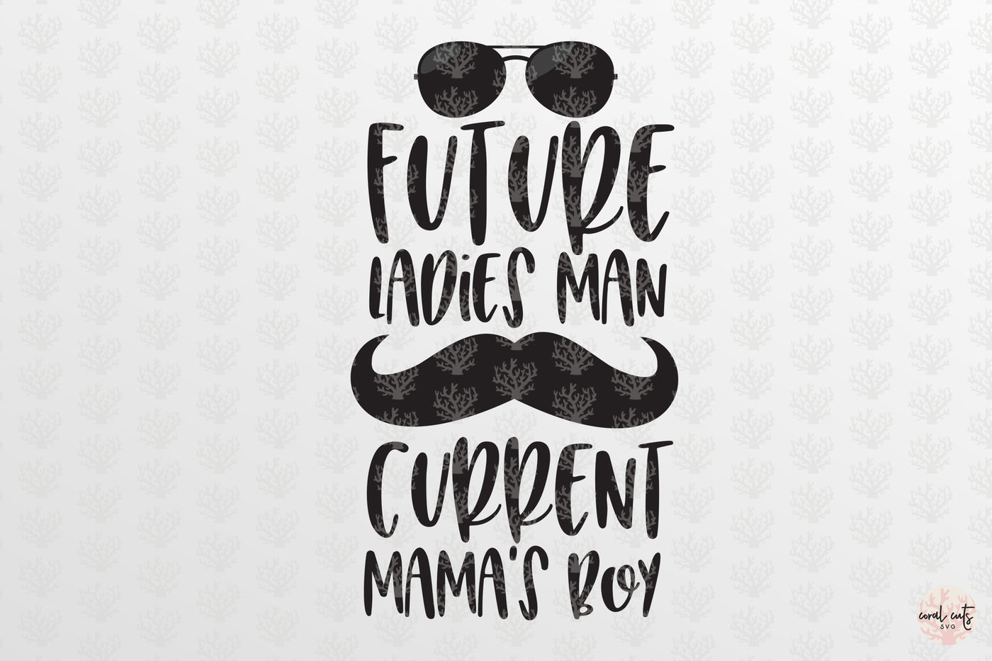 Future Ladies Man Current Mamas Boy Love Svg Eps Dxf Png By