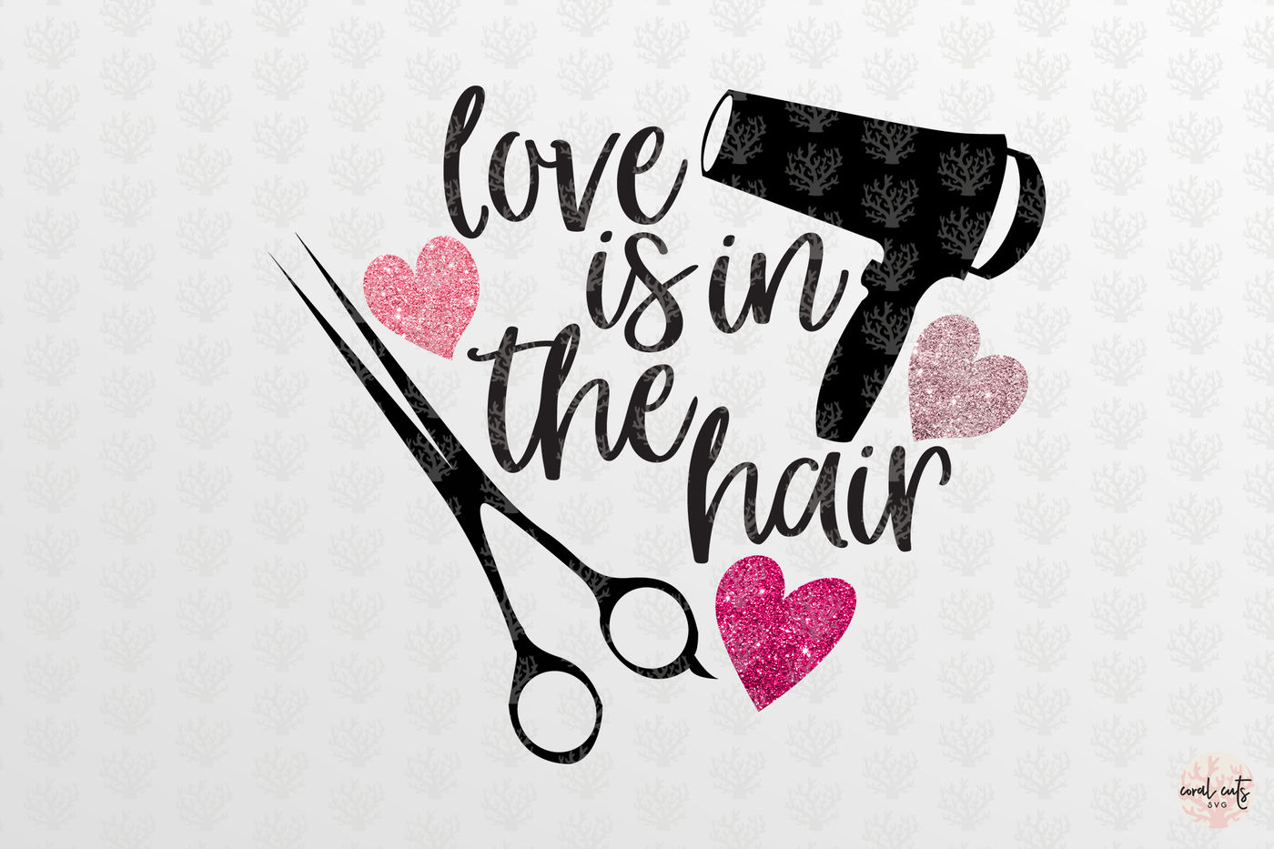 Love Is In The Hair Love Svg Eps Dxf Png By Coralcuts