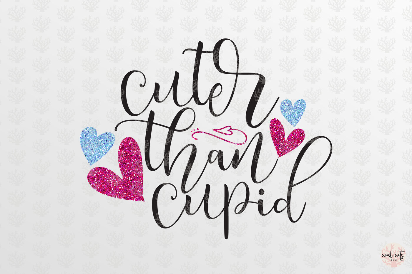 Cuter Than Cupid Love Svg Eps Dxf Png By Coralcuts