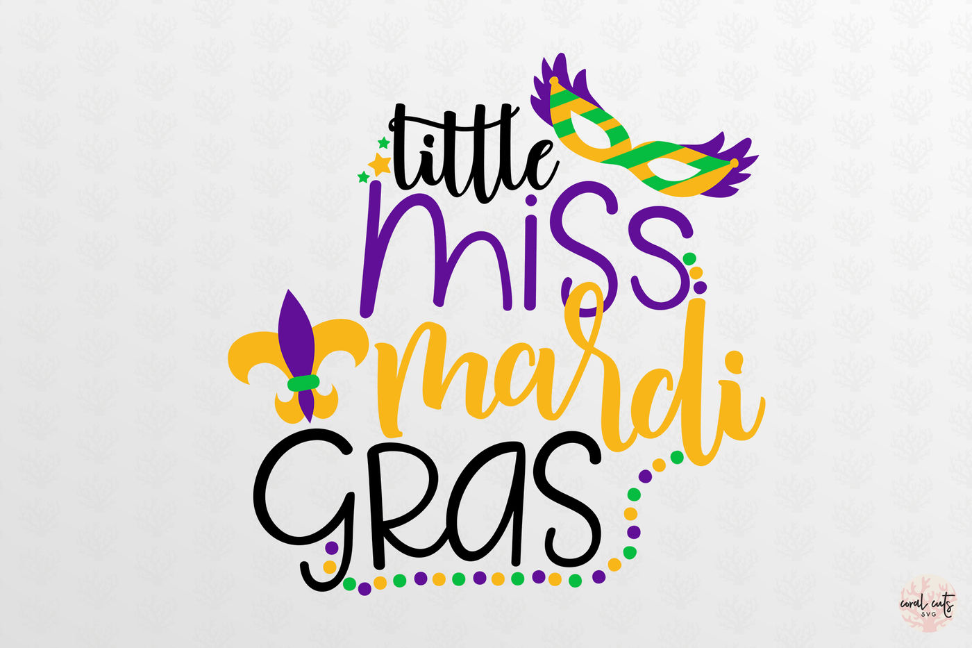 Little Miss Mardi Gras - Mardi Gras SVG EPS DXF PNG By