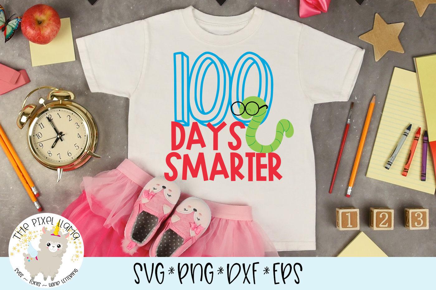 100 Days Smarter School Svg Cut File By The Pixel Llama Thehungryjpeg Com