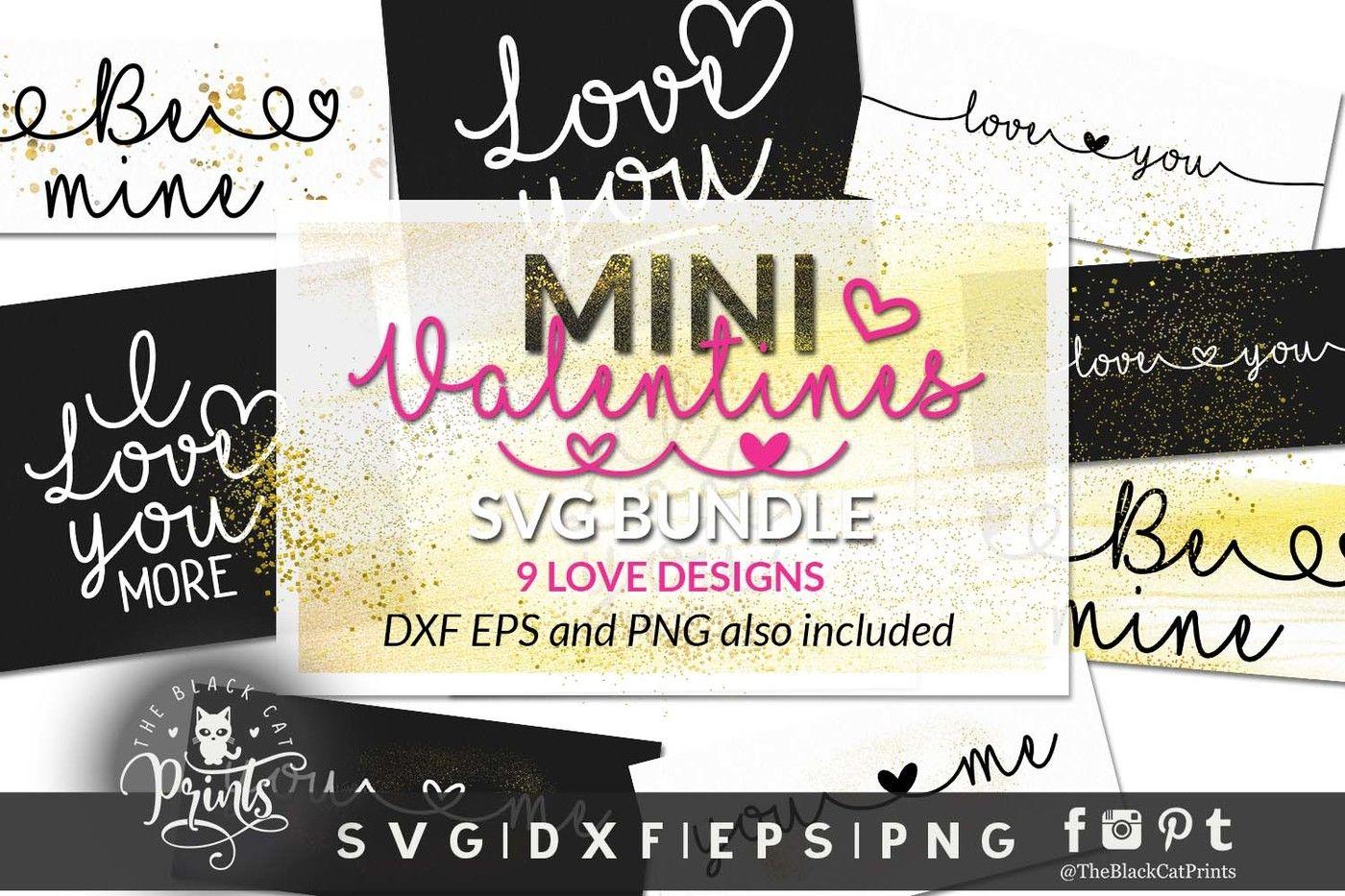 Mini Valentines Bundle Svg Dxf Eps By Theblackcatprints