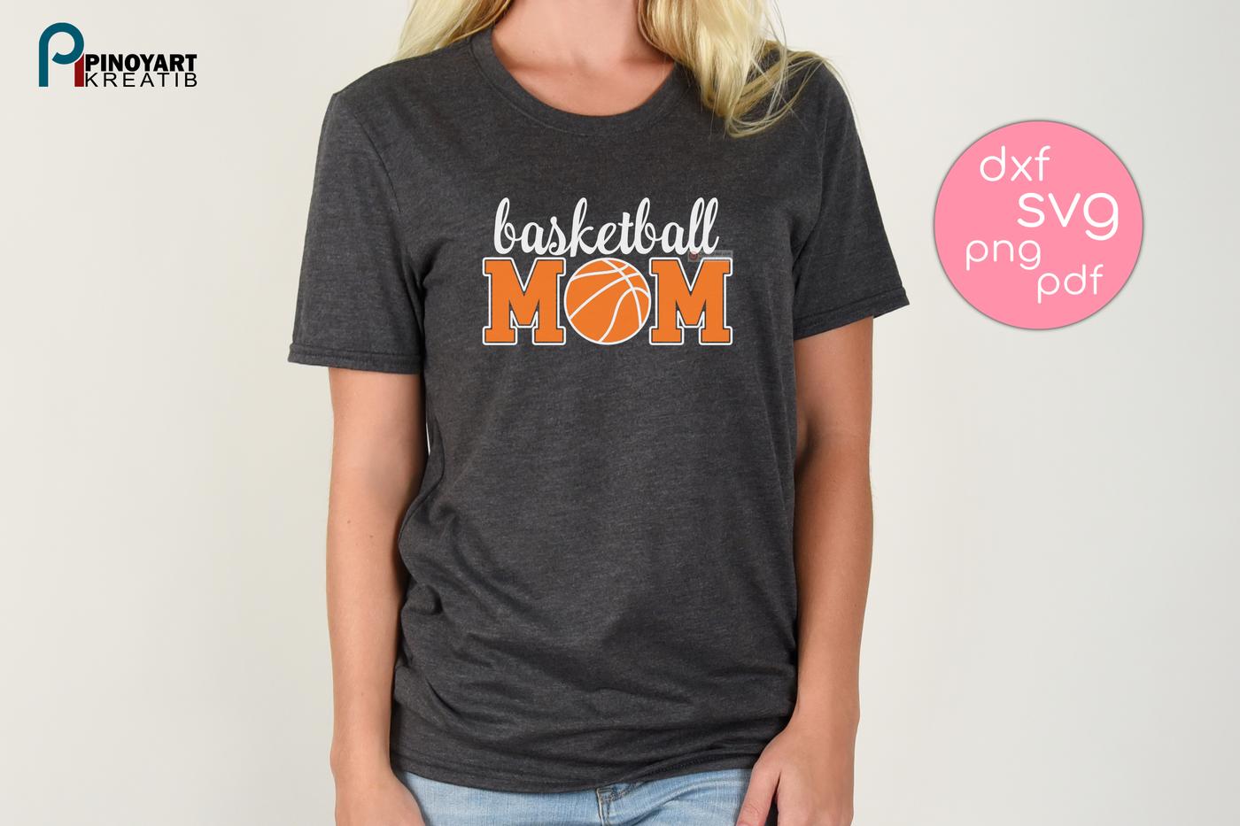 Basketball Mom Svg Basketball Svg Baketball Clip Art Basketball