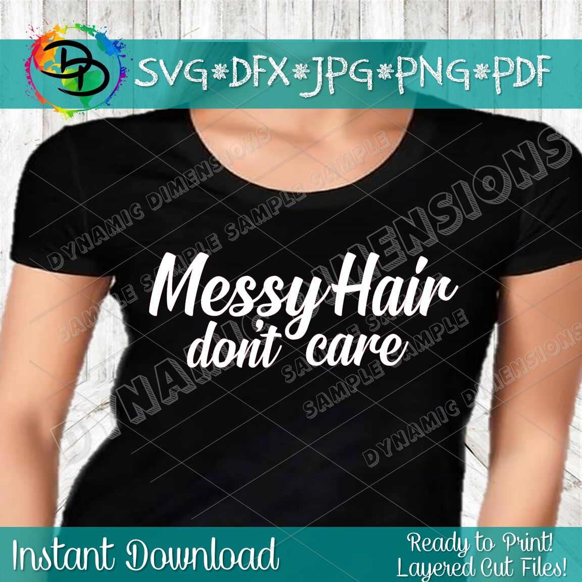 Messy Hair Dont Care Svg Mom Svg Files Printable Clipart