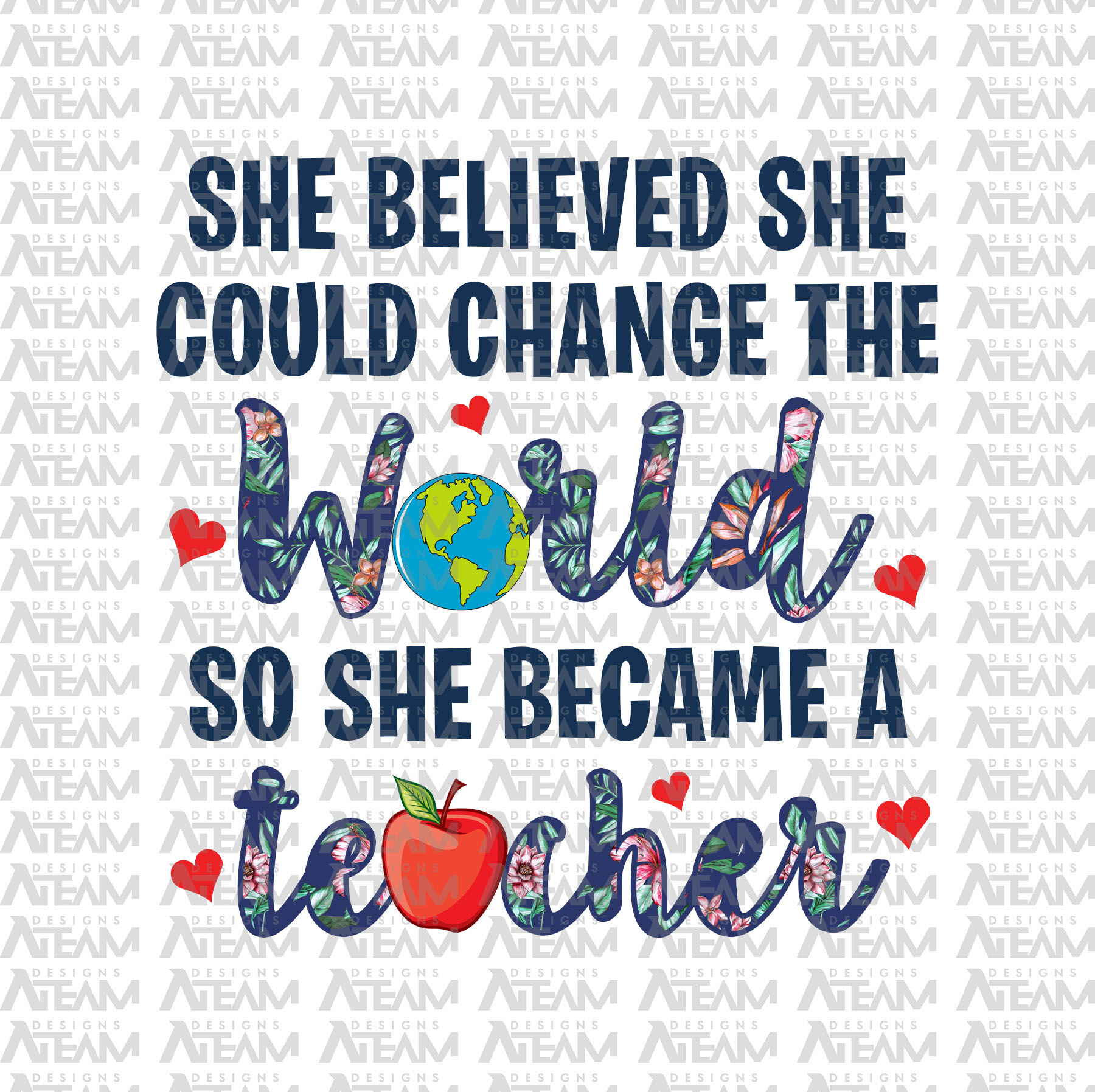 She Believed She Could Change The World So She Became A Teacher