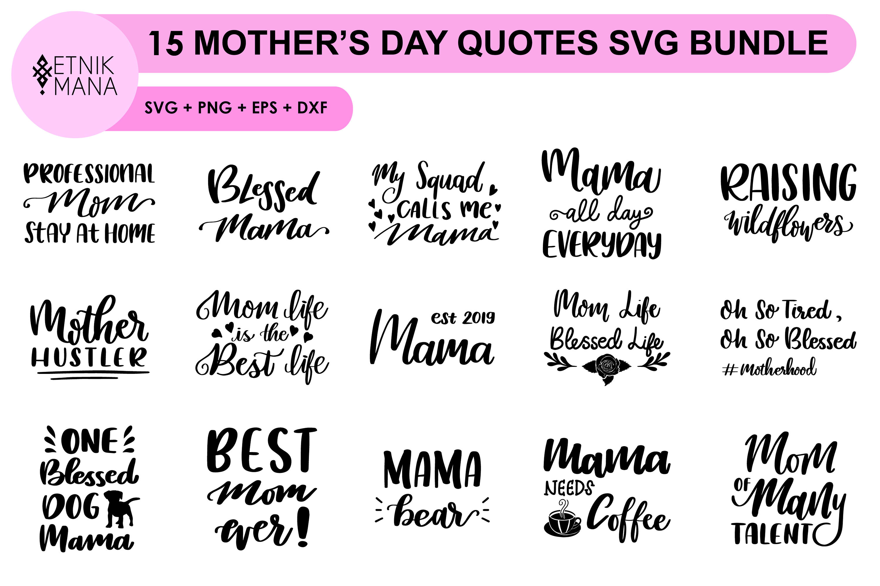 15 Mother S Day Quotes Svg Bundle By Etnik Mana Thehungryjpeg Com