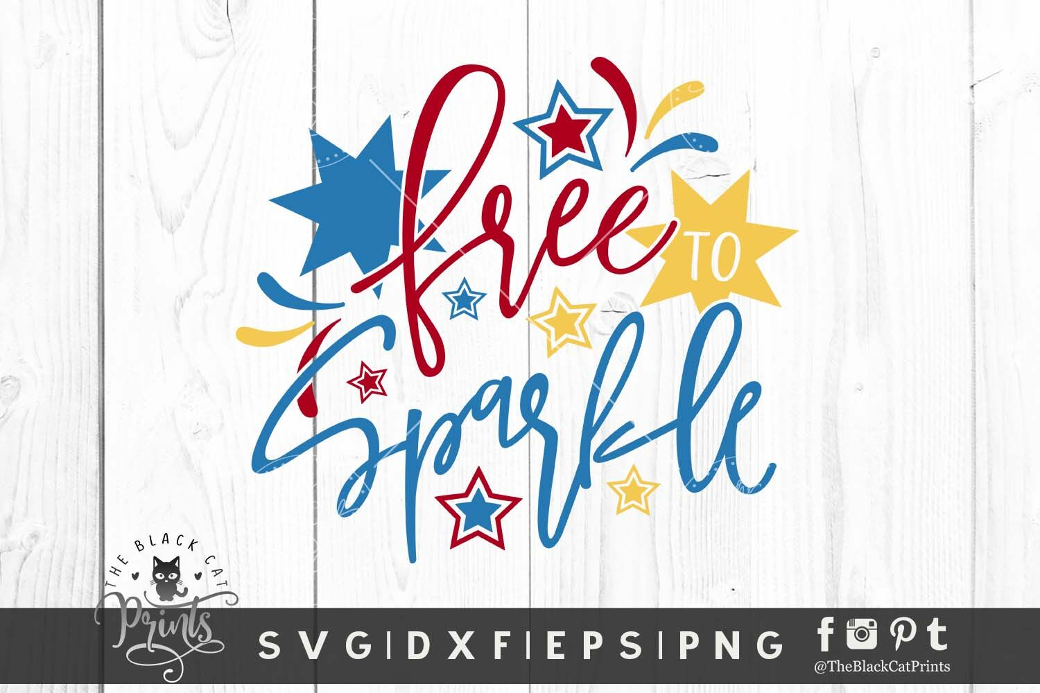 Free To Sparkle Svg Dxf Eps Png By Theblackcatprints