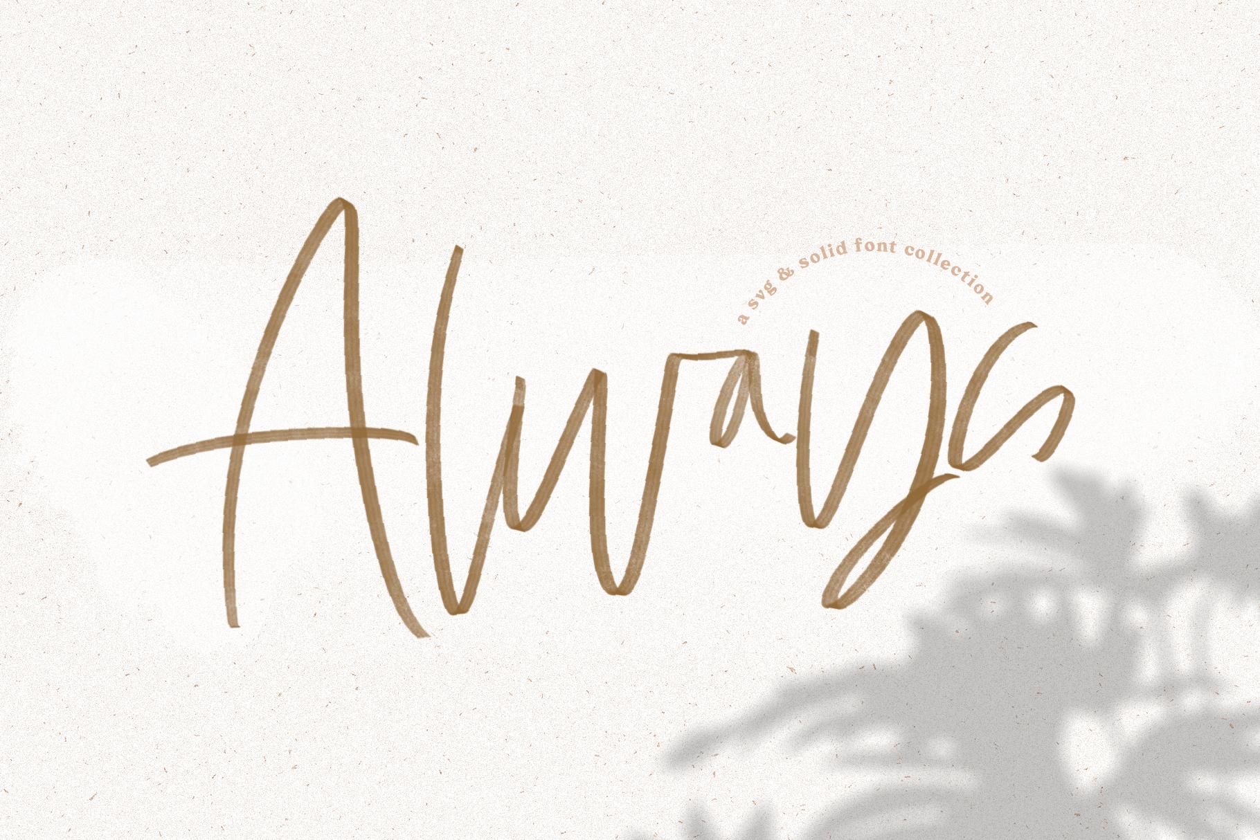 Always Svg Solid Handwritten Script Font By Ka Designs