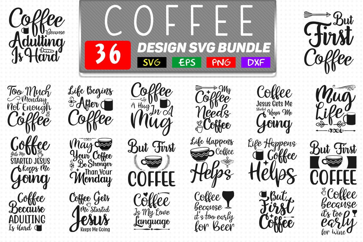 Coffee Svg Bundle 36 Design Coffee T Shirt Design By Teewinkle