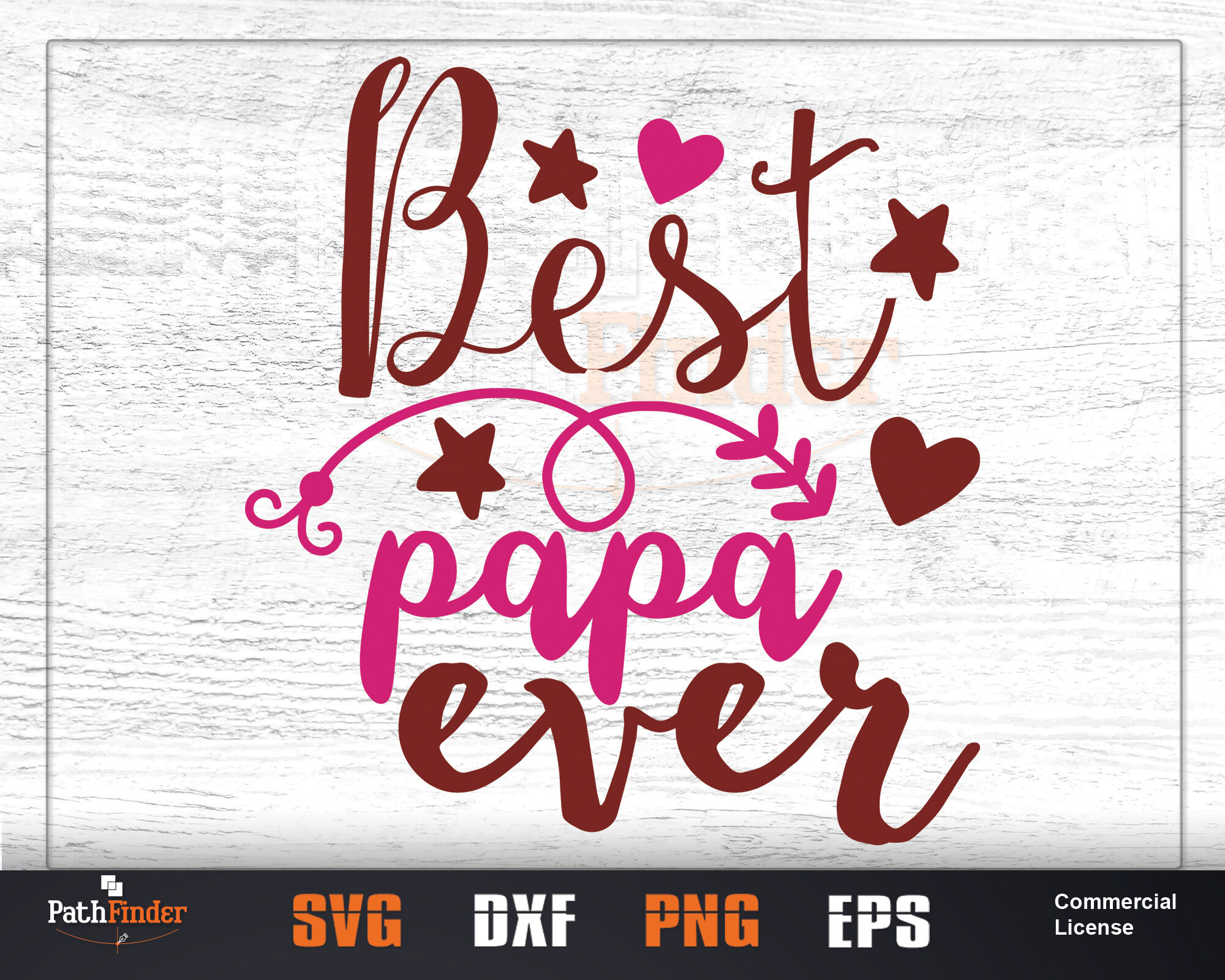 Best Papa Ever Best Dad Ever Dad Svg Best Daddy Ever Daddy Svg