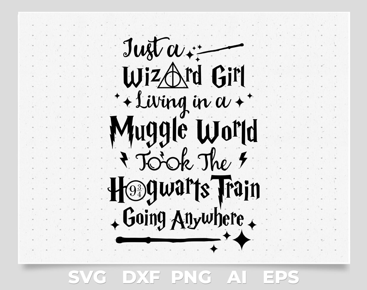 Just Wizard Girl Harry Potter Quotes Svg Vector File By