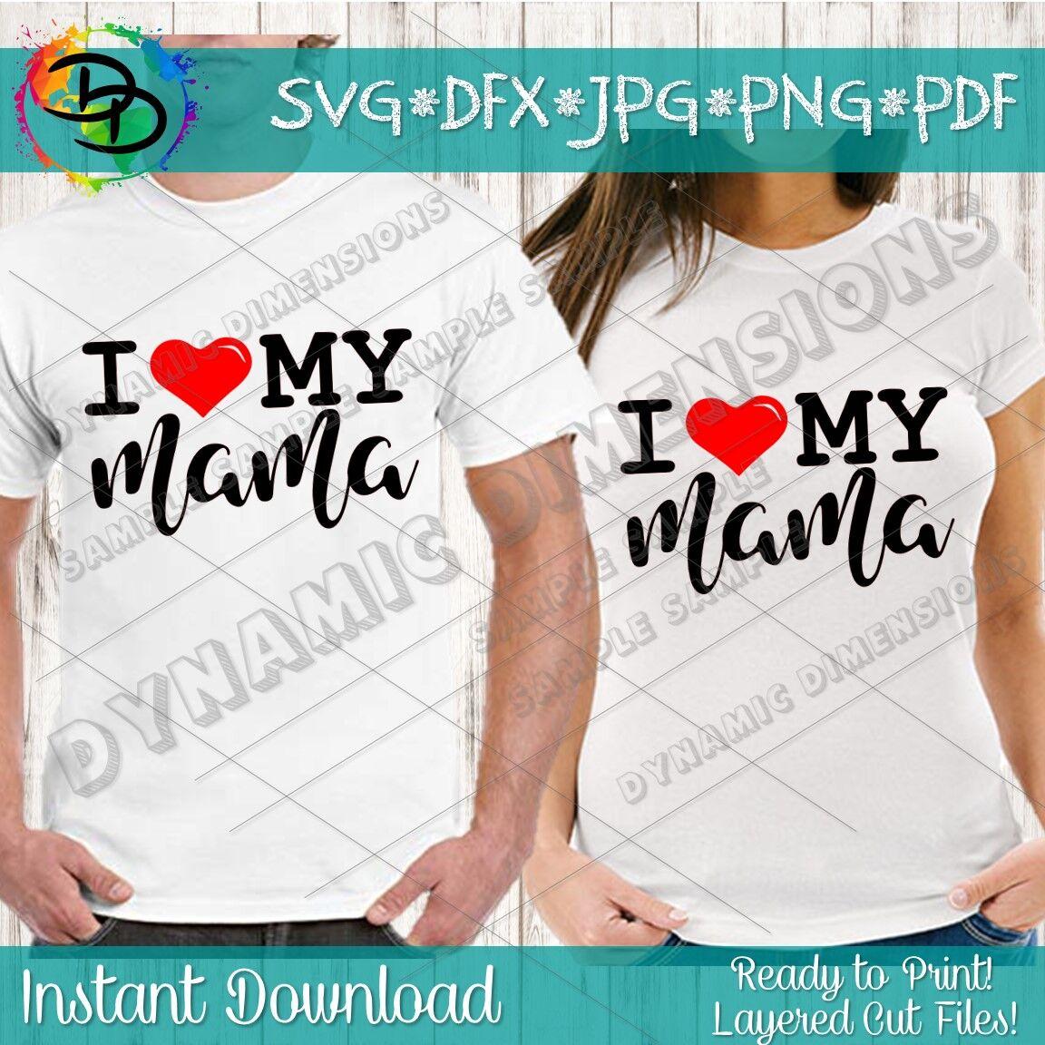 I Love My Mom Svg Mom Life Svg Mom Shirt I M That Mom Svg Mama
