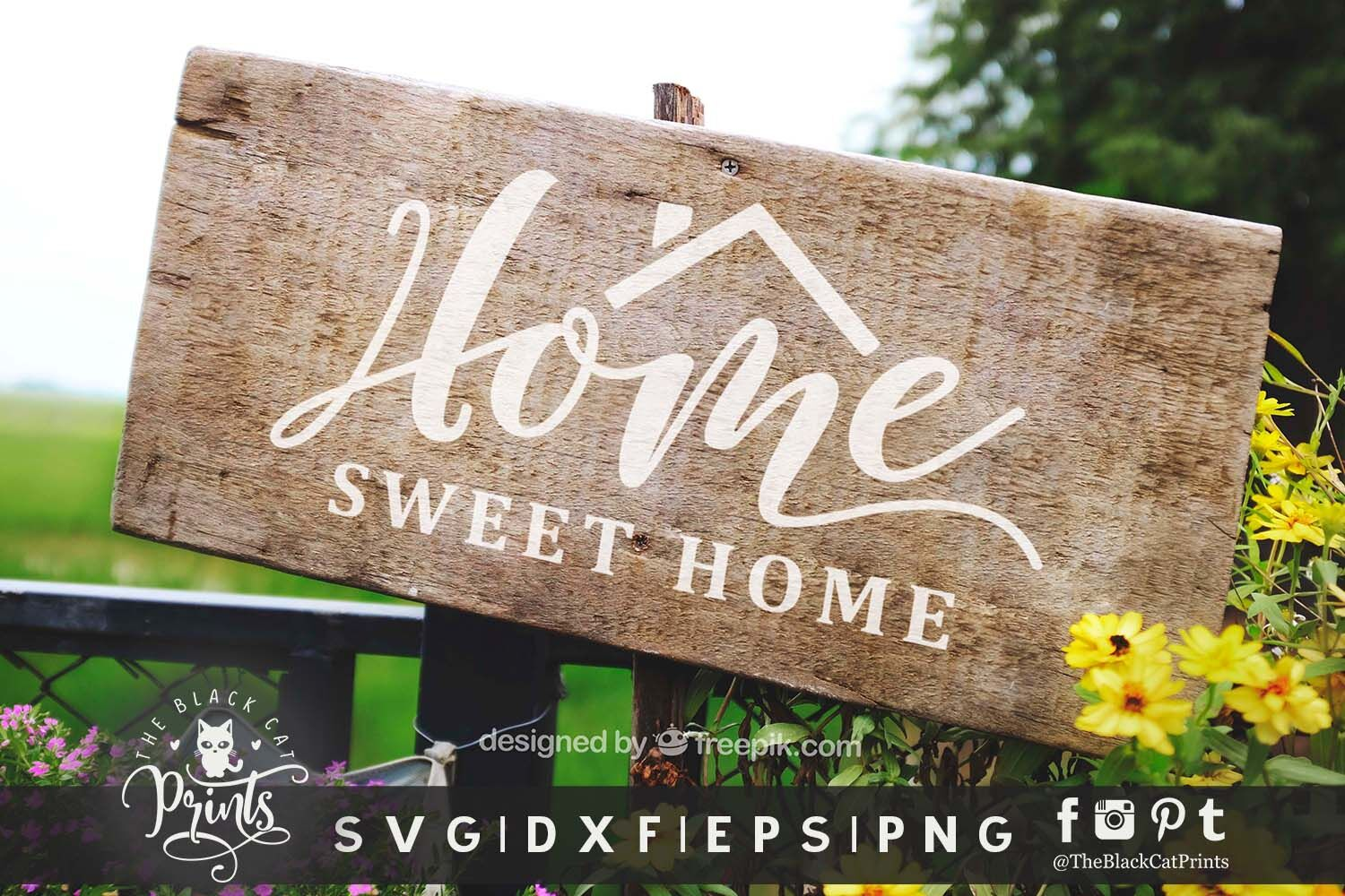 Home Sweet Home Svg Dxf Eps Png By Theblackcatprints