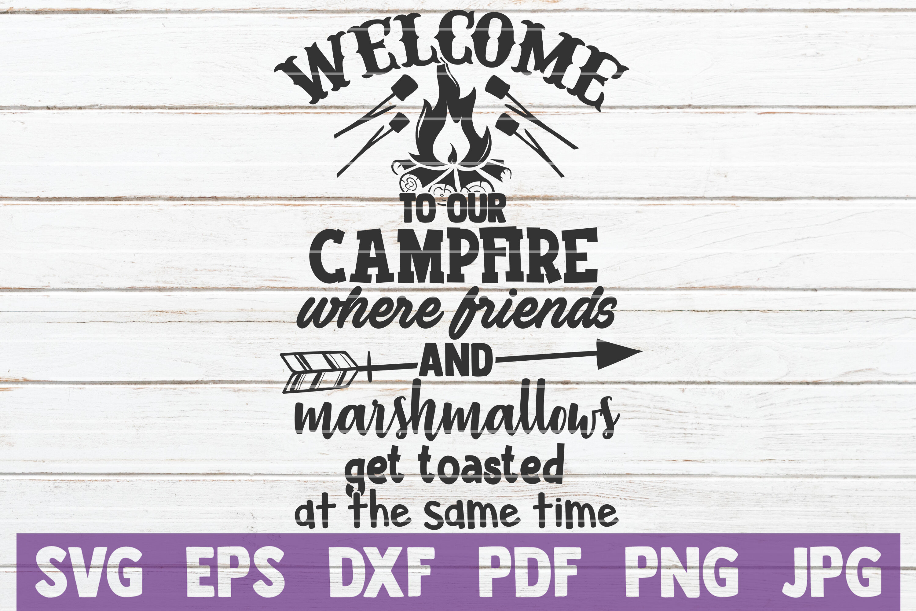 Welcome To Our Campfire Svg Cut File By Mintymarshmallows