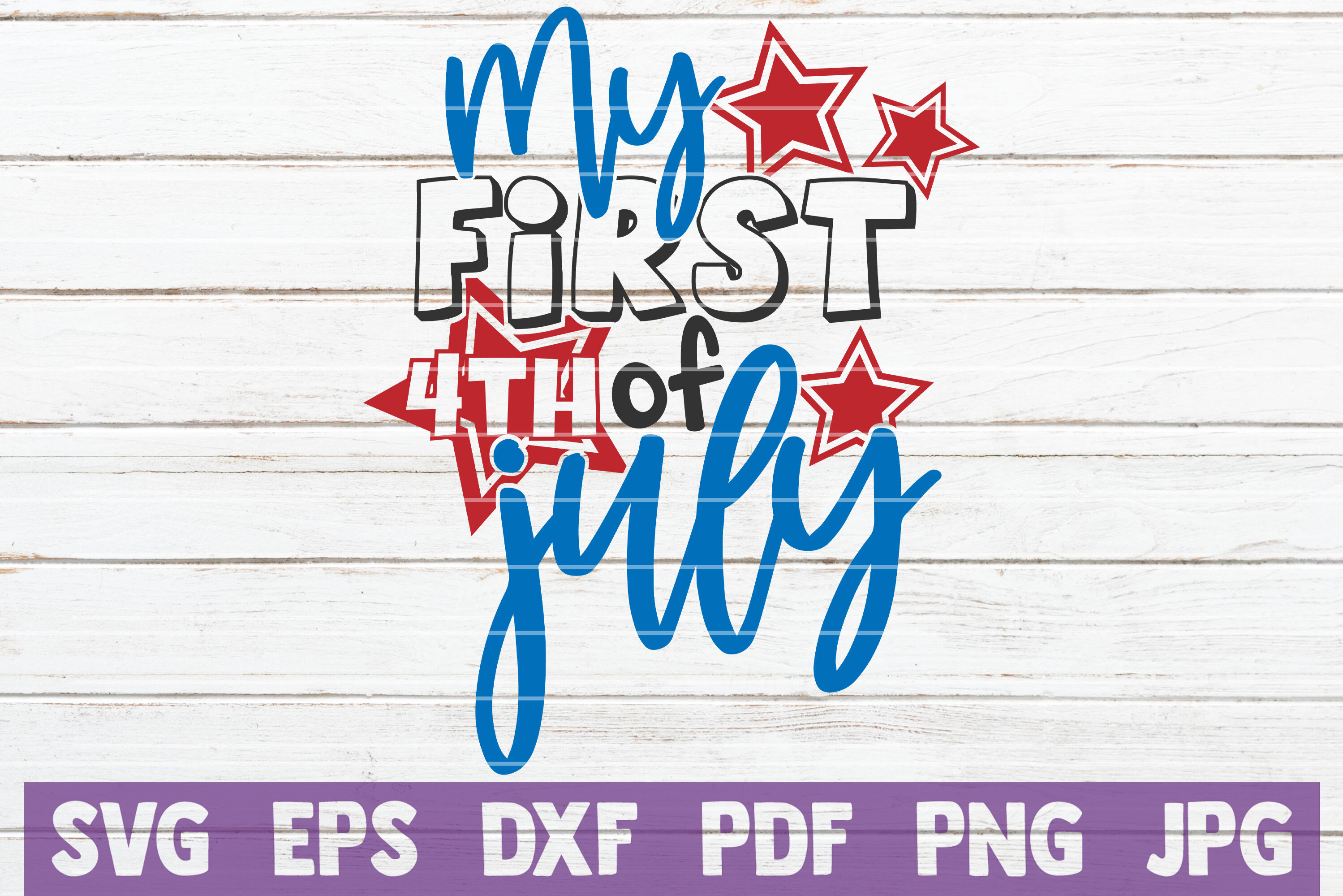 My First 4th Of July Svg Cut File By Mintymarshmallows