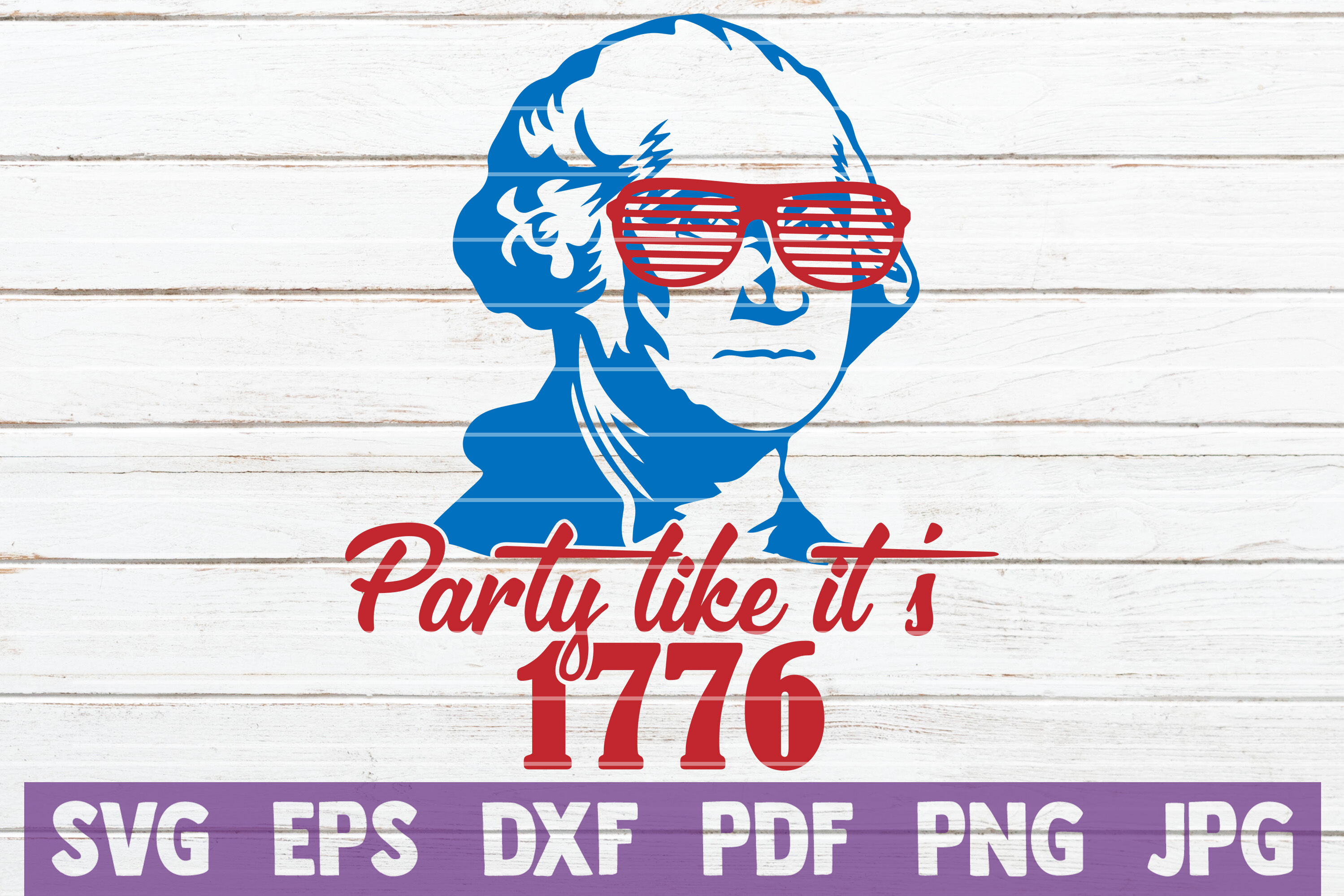Download Party Like It's 1776 Svg Image
