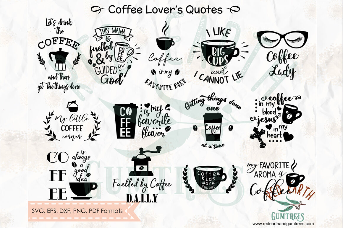 coffee lovers quotes and phrases coffee decal svg png eps dxf