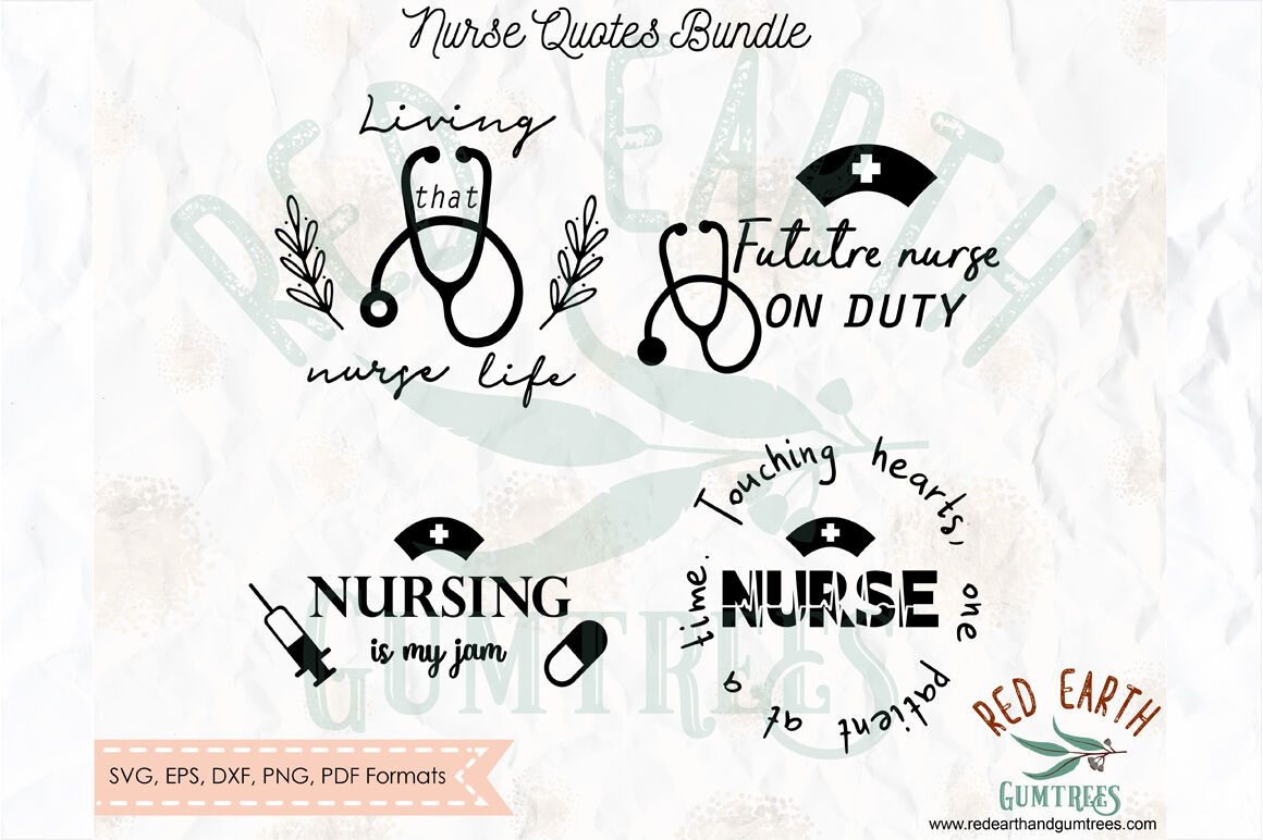 Nurse Medical Quotes Phrases Bundle Svg Png Eps Dxf Pdf By