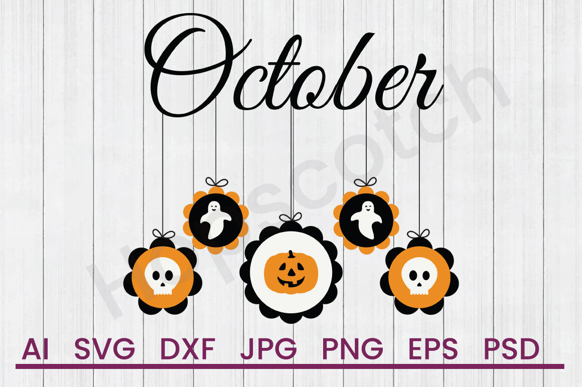 October Mobile Svg File Dxf File By Hopscotch Designs Thehungryjpeg Com