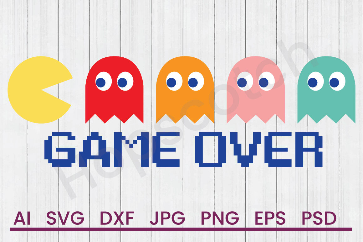 Pac Man Game Over Svg File Dxf File By Hopscotch Designs Thehungryjpeg Com