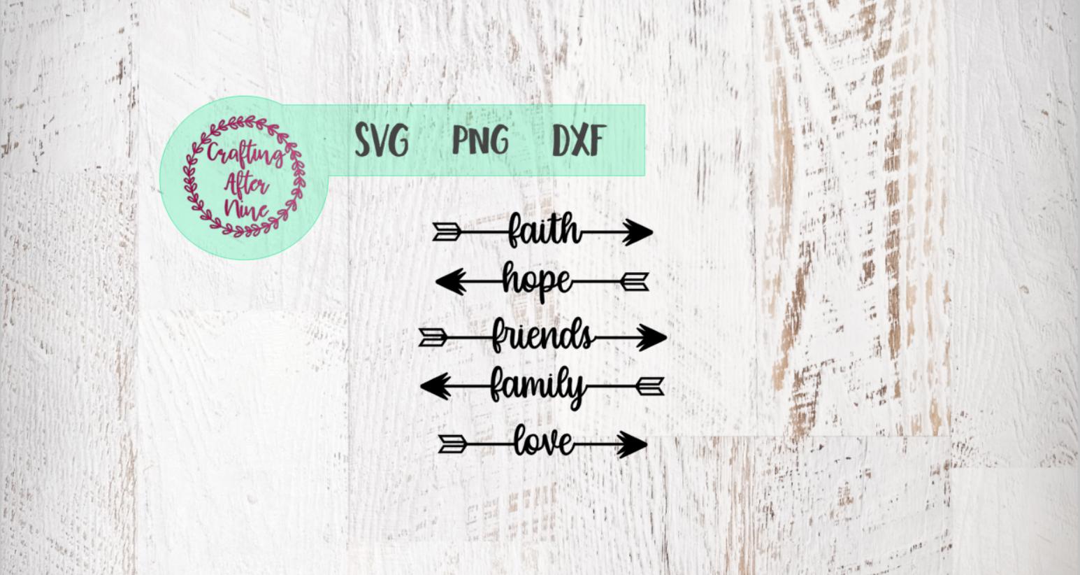 Word Arrow Svg Faith Hope Love Family Friends By Crafting