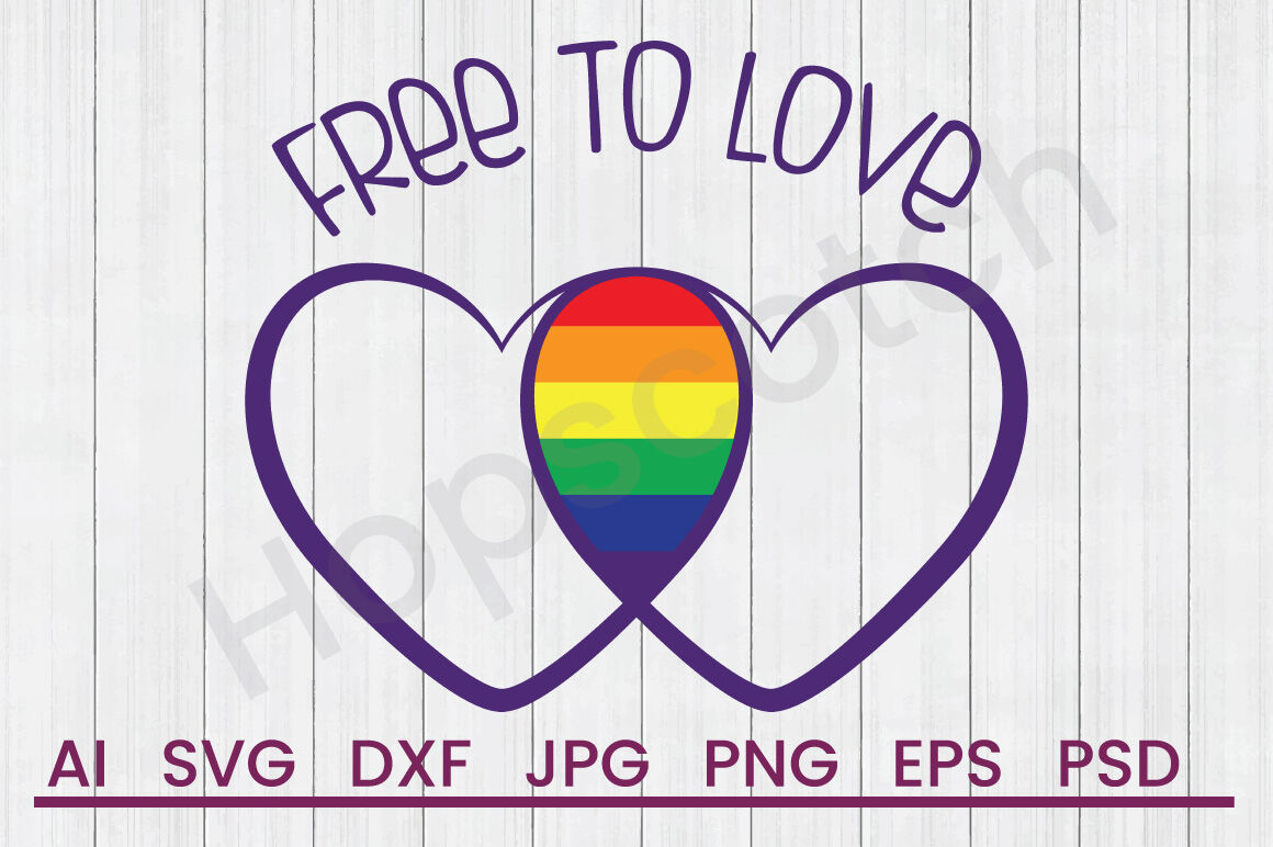 Free To Love Svg File Dxf File By Hopscotch Designs
