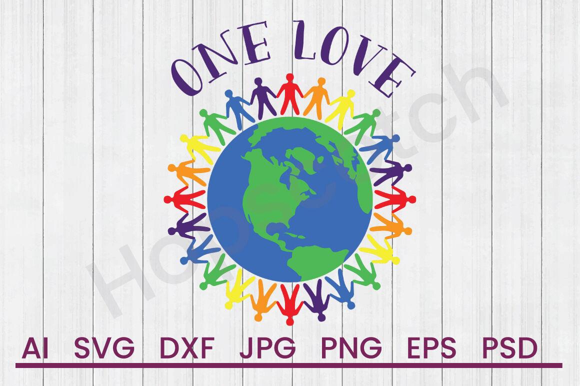 One Love Svg File Dxf File By Hopscotch Designs