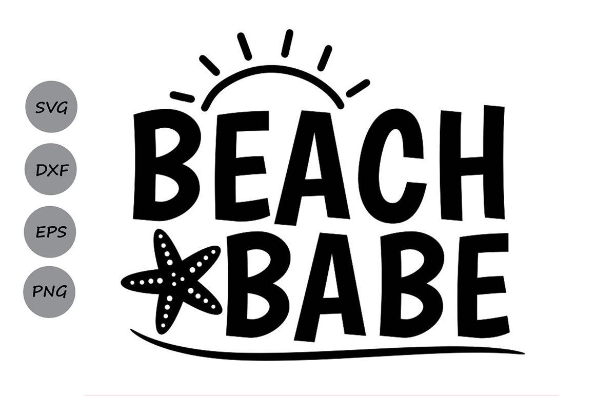 Beach Babe Svg Summer Svg Beach Svg Summer Beach Svg Summer