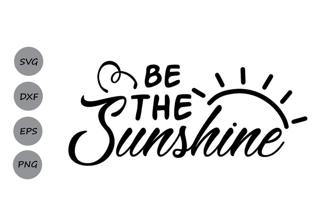 Be The Sunshine Svg Summer Svg Bible Verse Svg Christian Svg