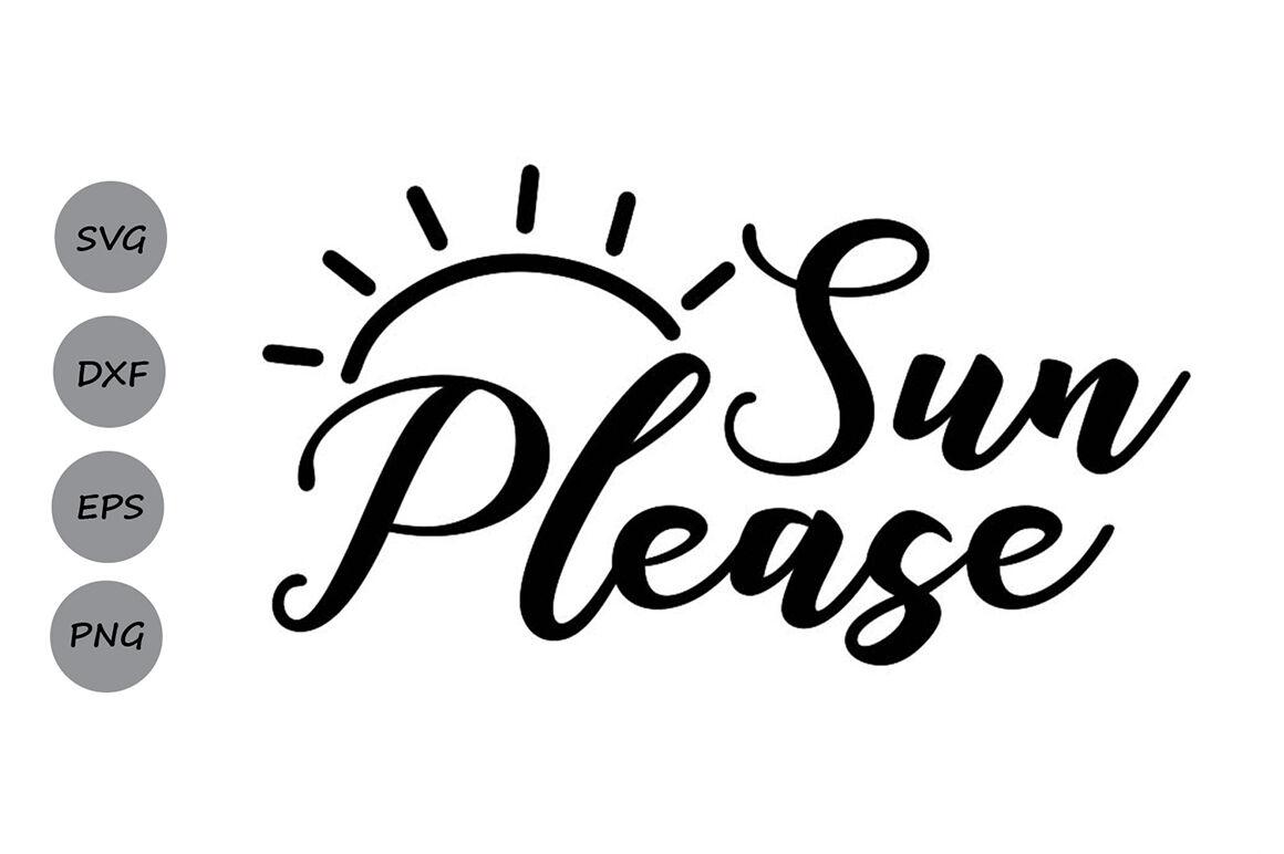 Sun Please Svg Summer Svg Beach Svg Vacation Svg Nautical Svg